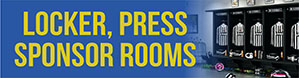 Locker/Press/Sponsor Rooms